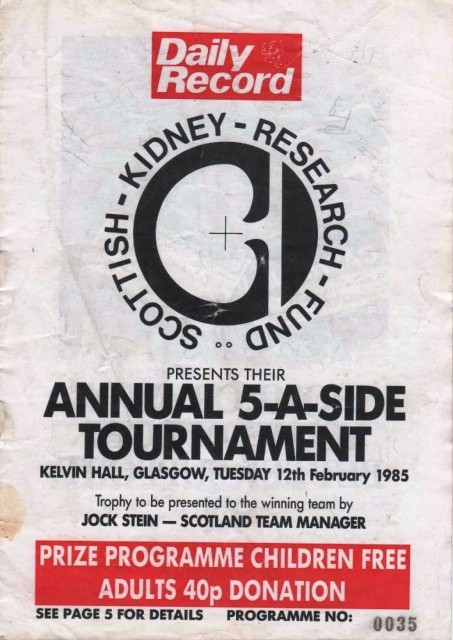 Kidney Research 5-a-sides 1985  - Clydebank Won the Trophy